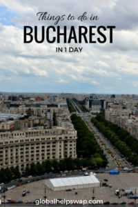 Things to do in Bucharest in one day