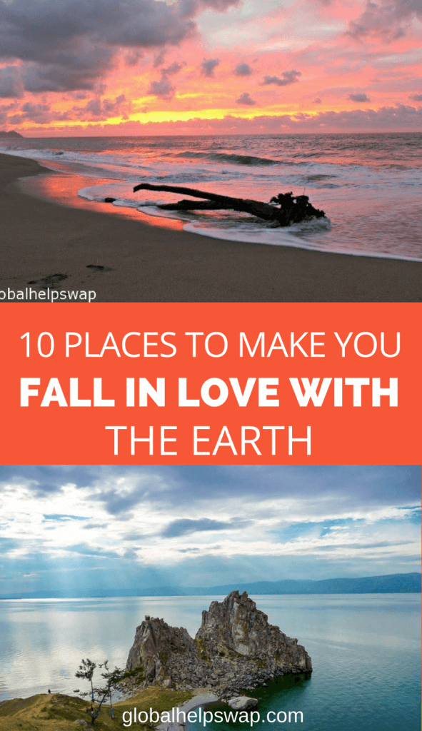 10 places around the world to make you fall in love with our home planet earth.