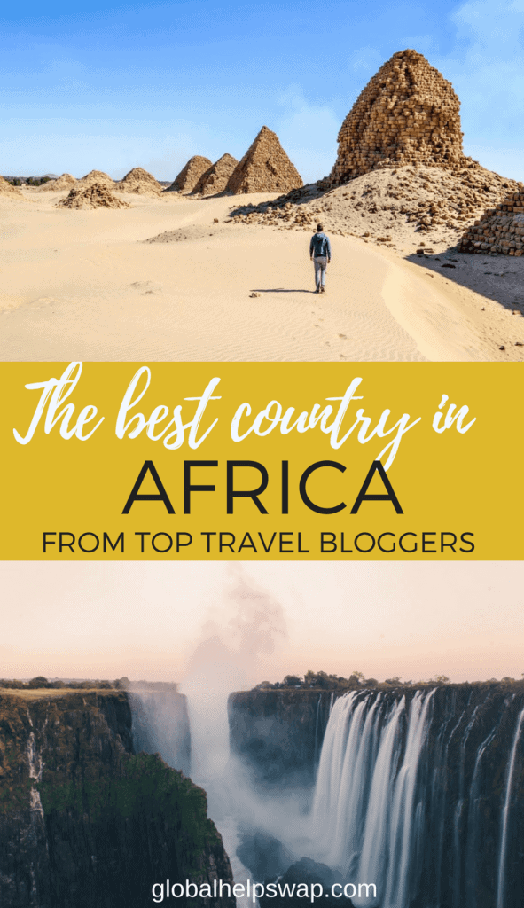 We asked the world's top travel bloggers which was the best country in Africa according to them. Some of their responses surprised us. One thing is for sure, our Africa bucket list has just got larger.