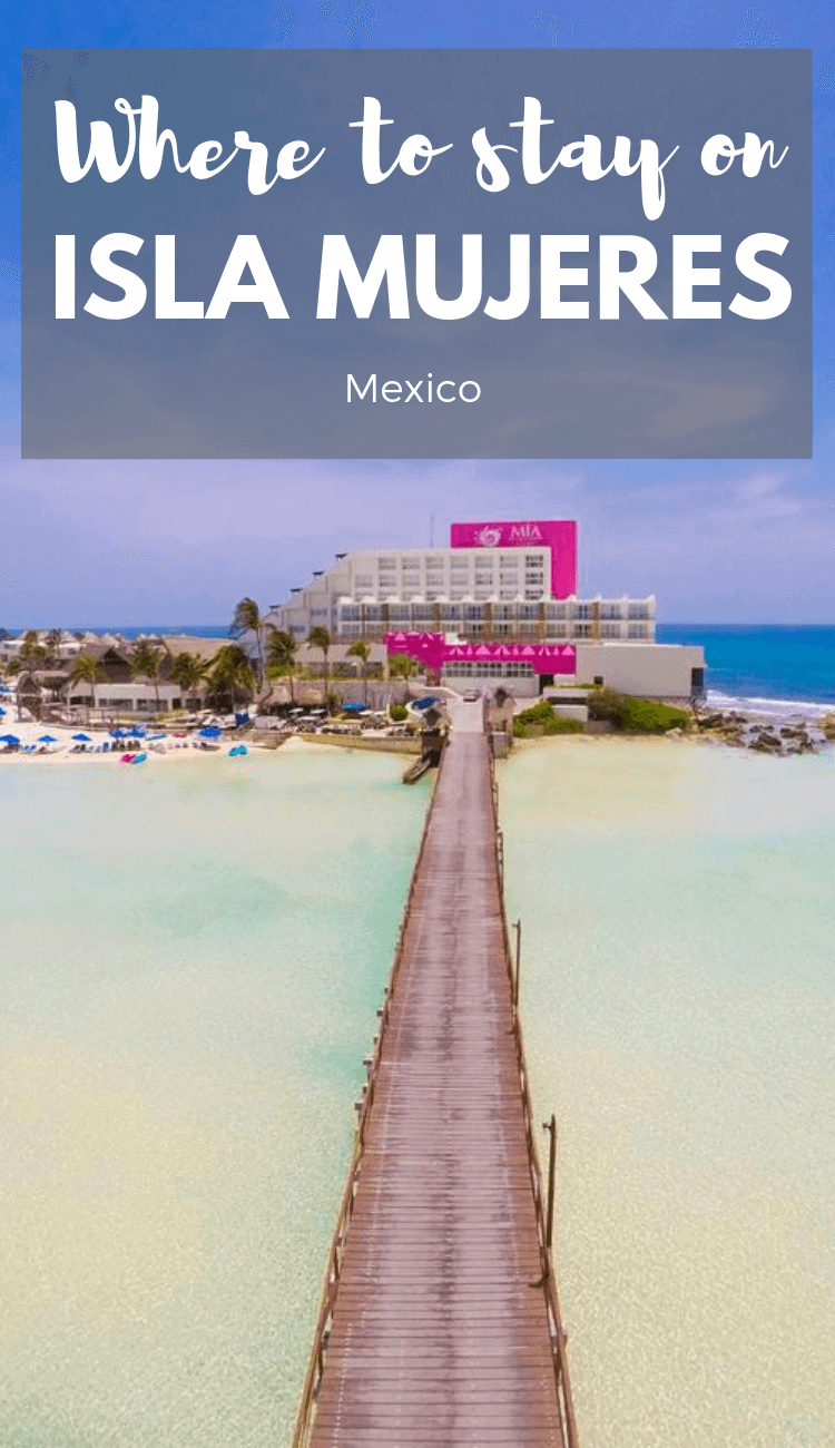 Where to stay on Isla Mujeres. Find the best hotels on Isla Mujeres, Mexico for any budget.