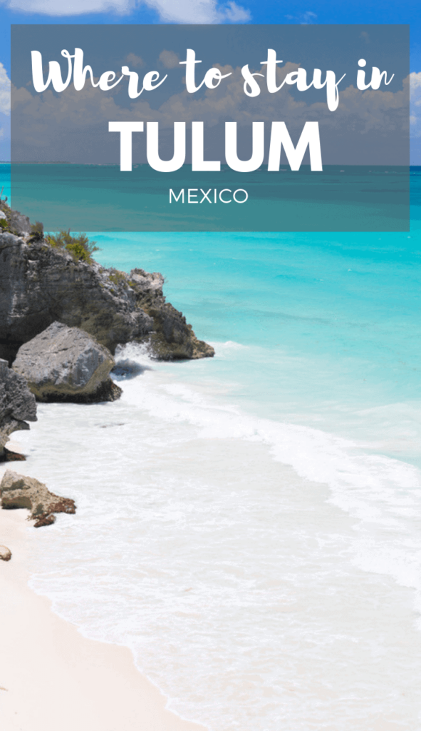 Where to stay in Tulum. The best hotels in Tulum Mexico for any budget.